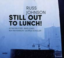 Russ Johnson (geb. 1965): Still Out To Lunch!, CD
