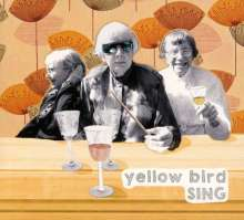Yellow Bird: Sing, CD