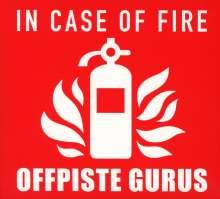 Offpiste Gurus: In Case Of Fire, CD