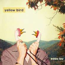 Yellow Bird: Edda Lou, CD