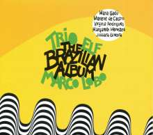 Trio ELF: The Brazilian Album (Feat. Marco Lobo), CD