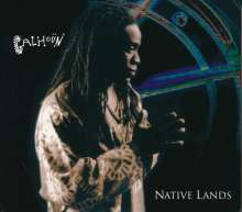 Will Calhoun (geb. 1964): Native Lands (CD + DVD), 1 CD und 1 DVD