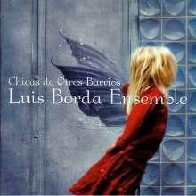 Luis Borda: Chicas De Otros Barrios, CD