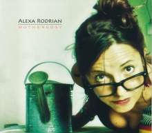 Alexa Rodrian: Mothersday, CD