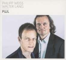 Philipp Weiss & Walter Lang: PWL, CD
