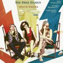 Die Drei Damen: Träum weiter, CD