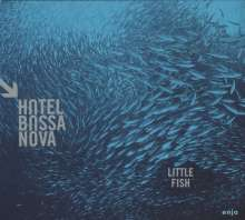 Hotel Bossa Nova: Little Fish, CD