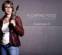Rebecca Trescher (geb. 1986): Floating Food, CD