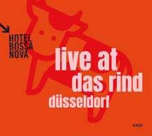 Hotel Bossa Nova: Live At Das Rind, 2 CDs