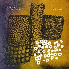 Makiko Hirabayashi (geb. 1966): Weavers, CD