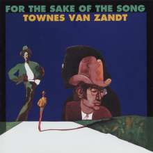 Townes Van Zandt: For The Sake Of The Song, CD