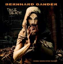 Bernhard Gander (geb. 1969): Take Death, LP