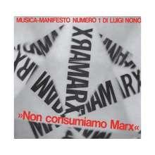Luigi Nono (1924-1990): Non Soncumiamo Marx für Stimme & Magnetband (180g), LP