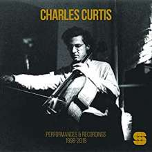 Charles Curtis: Performances & Recordings 1998 - 2018, 3 CDs