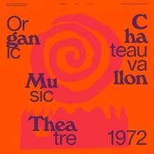 Don Cherry & Nana Vasconcelos: Organic Music Theatre Festival Chateauvallon 1972, 2 CDs