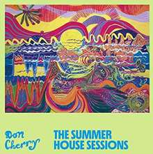 Don Cherry (1936-1995): The Summer House Sessions, 2 CDs
