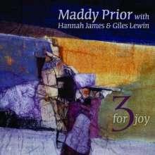 Maddy Prior, Hannah James & Giles Lewin: 3 For Joy, CD