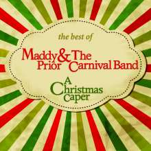 Carnival Band: The Best Of Maddy Prior & The Carnival Band: A Christmas Paper, CD