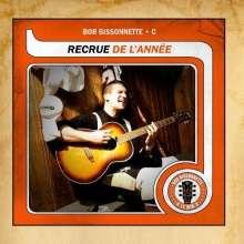 Bob Bissonnette: Recue De L'Annee, CD