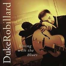 Duke Robillard: Living With The Blues, CD