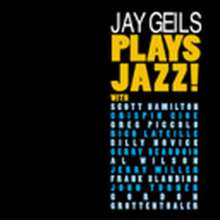 Jay Geils: Jay Geils Plays Jazz, CD