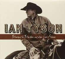 Ian Tyson: Yellowhead To Yellowstone & Other..., CD