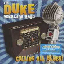 Duke Robillard: Calling All Blues (180g) (Limited Numbered & Signed Edition), LP