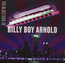 Billy Boy Arnold: The Blues Soul Of Billy Boy Arnold, CD