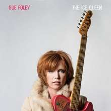 Sue Foley: Ice Queen, CD