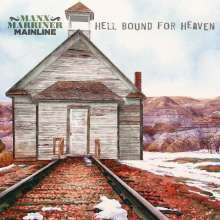 Manx Marriner Mainline: Hello Bound For Heaven, CD