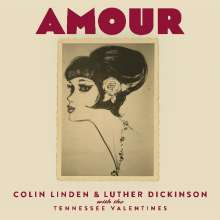 Colin Linden & Luther Dickinson: Amour, CD