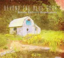 Ronnie Earl: Beyond The Blue Door (Limited-Edition) (Blue Vinyl), LP