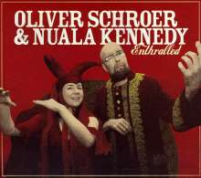 Schroer Oliver& Nuala Kennedy: Enthralled, CD