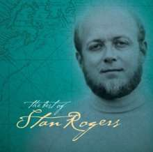 Stan Rogers: The Best Of Stan Rogers, 2 LPs
