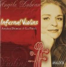 Angele Dubeau & La Pieta - Infernal Violins, CD