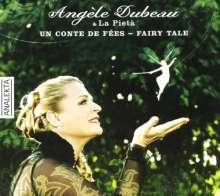 Angele Dubeau & La Pieta - Un Conte de Fees (Fairy Tales), CD
