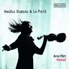 Angele Dubeau & La Pieta - Arvo Pärt-Portrait, CD