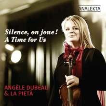 Angele Dubeau  - Silence, on joue! (A Time for Us), CD