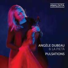 Angele Dubeau & La Pieta - Pulsations, CD