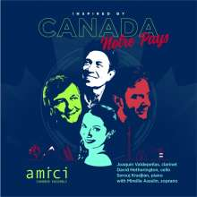 Amici Chamber Ensemble - Canada Notre Pays, CD