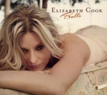 Elizabeth Cook: Balls, CD