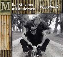 Matt Andersen & Mike Steven: Piggyback, CD
