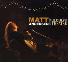 Matt Andersen: Live From The Phoenix Theatre, CD