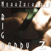 Noah Zacharin: Big Daddy Z, CD