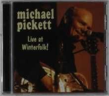 Michael Pickett: Live At Winterfolk!, CD