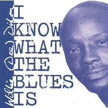 Willie Dee Dixon: I Know What The Blues Is, CD