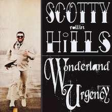 Scotty Hills: Wonderland Urgency, CD