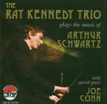 Ray Kennedy: The Music Of Arthur Schwartz, CD