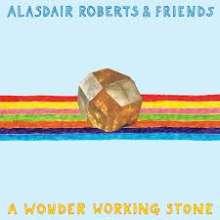 Alasdair Roberts: A Wonder Working Stone, 2 LPs