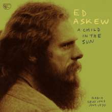 Ed Askew: A Child In The Sun: Radio Sessions 1969-1970, LP